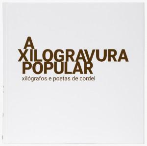 A XILOGRAVURA POPULAR_CAPA A